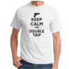 Tee-shirt Keep Calm and Double Tap - White & Black - BlackOpe